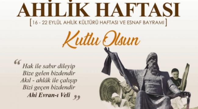 """Vali Memiş: """"Tarihimizden gelen ve esnaf kardeşliği ile ifadesini bulan Ahilik Haftası kutlu olsun"""""""