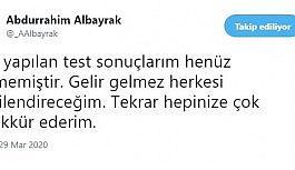 """Abdurrahim Albayrak: """"Son yapılan test sonuçlarım henüz gelmemiştir"""""""