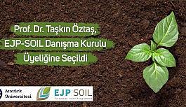 Prof. Dr. Taşkın öztaş, EJP-SOIL danışma kurulu üyeliğine seçildi